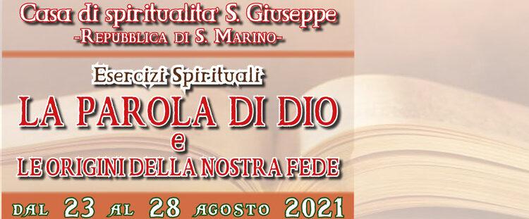 Esercizi Spirituali Casa Spiritualità San Giuseppe - Valdragone (RSM)